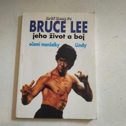 Bruce Lee - jeho život a boj