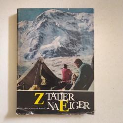 Z Tatier na Eiger