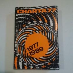 Charta 77 1977–1989 - Od morální k demokratické revoluci