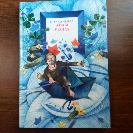 Adam Vlčiak alebo knižka o priateľstve