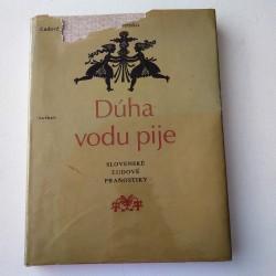 Dúha vodu pije -Slovenské ľudové pranostiky