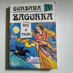 Gordana IV. - Boj o trón
