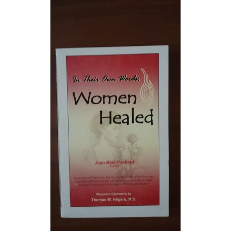 In Their Own Words: Women Healed