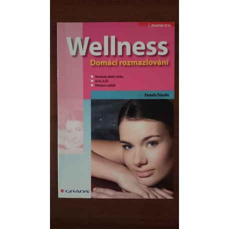 Wellness, domácí rozmazlování