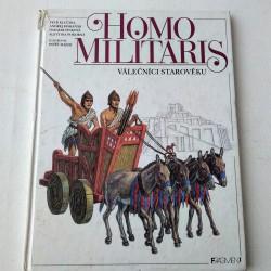 Homo Militaris Válečníci starověku