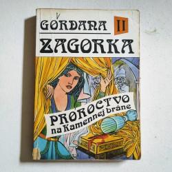 Gordana II - Proroctvo na Kamennej bráne
