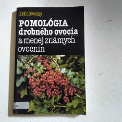 Pomológia drobného ovocia a menej známych ovocnín