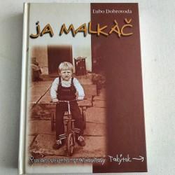 Dobrovoda Ľubo - Ja malkáč