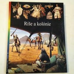 Ilustrované dejiny sveta 15. - Ríše a kolónie