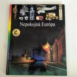 Ilustrované dejiny sveta 16 - Nepokojná Európa