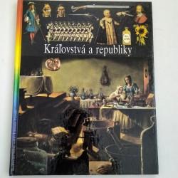 Ilustrované dejiny sveta 10. - Kráľovstvá a republiky