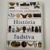 Detská ilustrovaná encyklopédia - História ľudstva III.