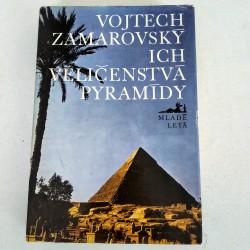 Ich veličenstvá pyramídy