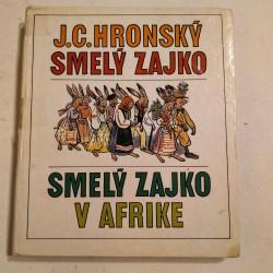 Smelý Zajko, Smelý Zajko v Afrike
