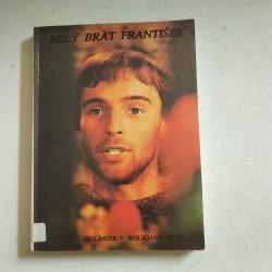 Milý brat František