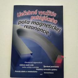 Liečebné využitie pulzujúceho poľa magnetickej rezonancie
