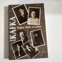 Franz Kafka - Dopisy Ottle a rodině