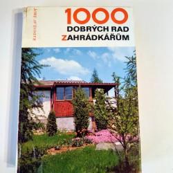 1000 dobrých rad zahrádkářům