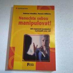 Nenechte sebou manipulovat!