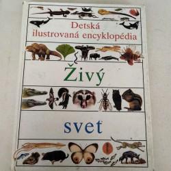 Detská ilustrovaná encyklopédia - Živý svet II.