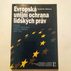 Evropská unijní ochrana lidských práv (Charta a další instrumenty ochrany lidských práv v EU)