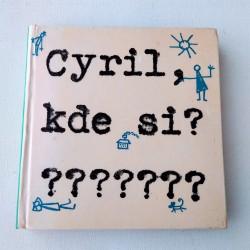 Cyril, kde si???????