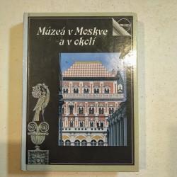 Múzeá v Moskve a v okolí