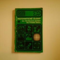Matematické úlohy na prijímacie skúšky na vysoké školy