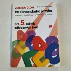 Zbierka úloh zo slovenského jazyka pre 5. ročník ZŠ