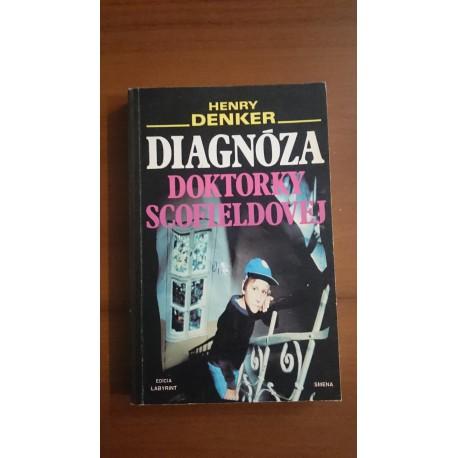 Diagnóza doktorky Scofieldovej