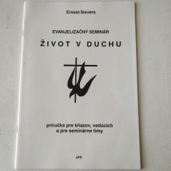 Život v Duchu - Príručka pre kňazov, vedúcich a pre seminárne tímy (Evanjelizačný seminár)