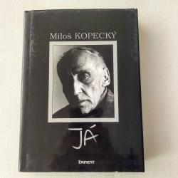 Miloš Kopecký - Já