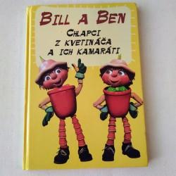 Bill a Ben - Chlapci z kvetináča a ich kamaráti
