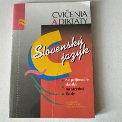 Slovenský jazyk. Cvičenia a diktáty