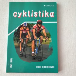 Cyklistika. Trénink a jeho plánovaní