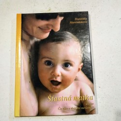 Šťastná matka alebo čo ešte o dojčení nevieme
