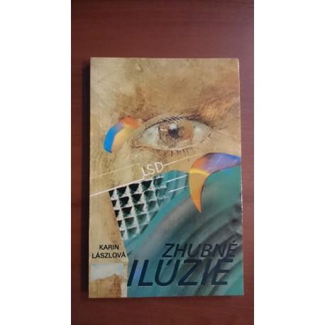 Zhubné ilúzie