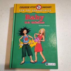 Chalanom vstup zakázaný - Baby na mizine