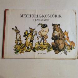 Mechúrik-Koščúrik s kamarátmi
