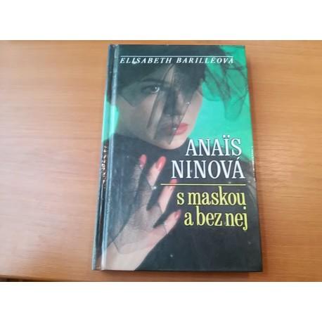 Anais Ninová / s maskou a bez nej