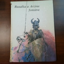 Rusalka a Arzina fontána - Legendy z pobrežia Čierneho mora