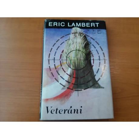 Lambert Eric – Veteráni