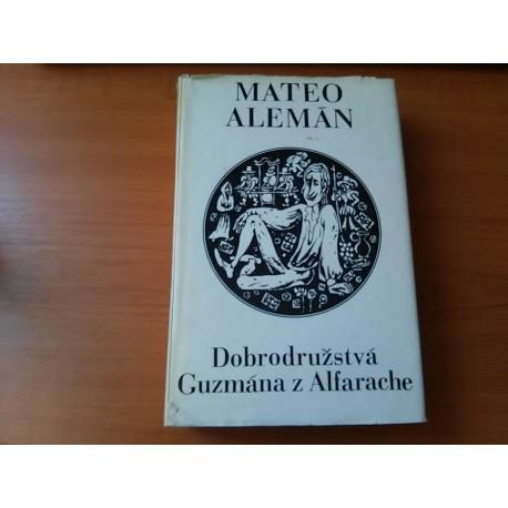 Alemán Mateo - Dobrodružstvá Guzmána z Alfarache