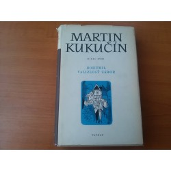 Kukučín Martin - Dielo XVIII. (Bohumil Valizlosť Zábor)