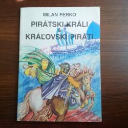 Pirátski králi a kráľovskí piráti (Caesarov sľub a Bludný Viking)