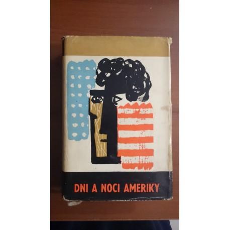 Dni a noci Ameriky