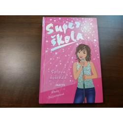 Sólová hviezda – Super škola