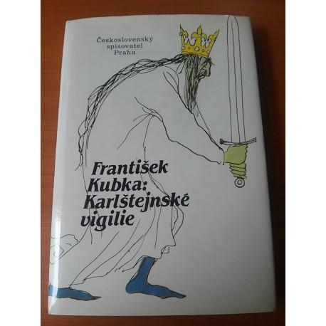 Kubka František – Karlštejnské vigilie
