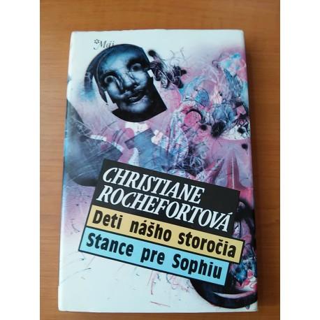 Rochefortová Christiane - Deti nášho storočia, Stance pre Sophiu
