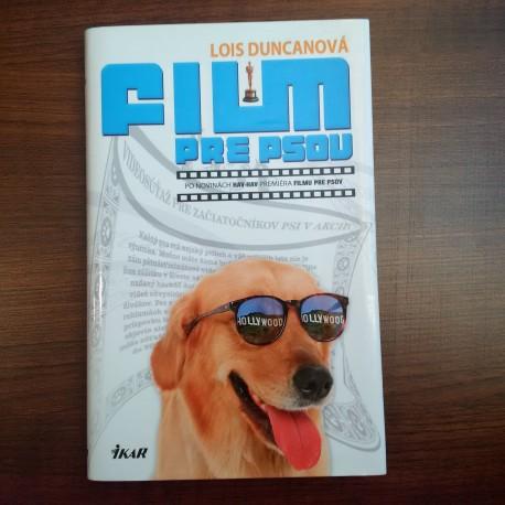 Duncanová Lois - Film pre psov
